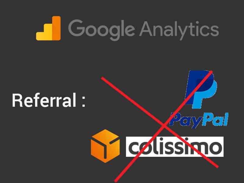 Prestashop : enlever Paypal, Colissimo, le module de banque, etc… des sites référents sur Google Analytics